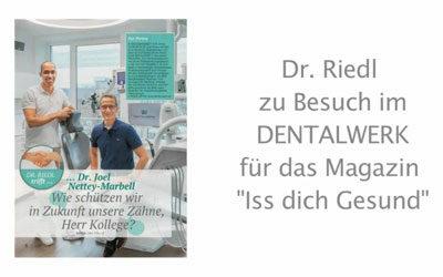 Dr. Riedl zu Besuch im DENTALWERK